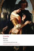 Faust: Part One ebook by J. W. von Goethe,David Luke