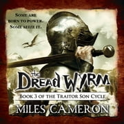 The Dread Wyrm audiobook by Miles Cameron