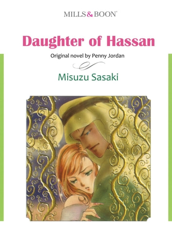 DAUGHTER OF HASSAN (Mills & Boon Comics) - Mills & Boon Comics ebook by Penny Jordan
