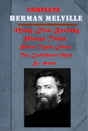The Complete Gothic Romance Poetry Anthologies of Herman Melville ebook by Herman Melville