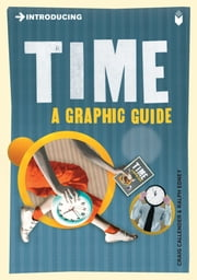 Introducing Time - A Graphic Guide ebook by Craig Callender,Ralph Edney