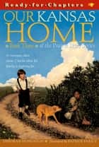 Our Kansas Home ebook by Deborah Hopkinson, Patrick Faricy