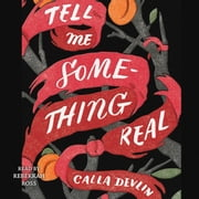 Tell Me Something Real Áudiolivro by Calla Devlin