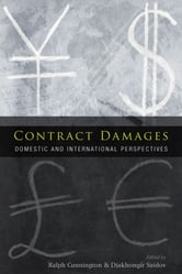 Contract Damages - Domestic and International Perspectives ebook by