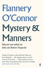 Mystery and Manners ebook by Flannery O'Connor
