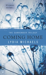 Coming Home ebook door Lydia Michaels