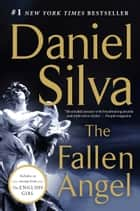 The Fallen Angel: A Novel ebook by Daniel Silva