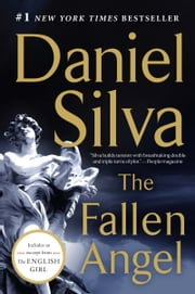 The Fallen Angel: A Novel - A Novel ebook by Daniel Silva