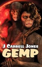 GEMP ebook by J Carrell Jones