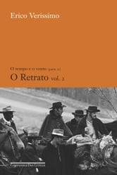 O retrato - vol. 2 ebook by Erico Verissimo