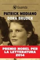 Dora Bruder (Edizione Italiana) ebook by Patrick Modiano,Francesco Bruno