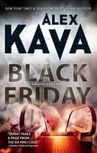 Black Friday ebook by Alex Kava