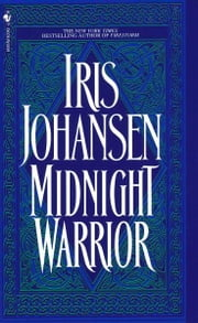 Midnight Warrior ebook by Iris Johansen
