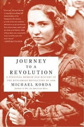 Journey to a Revolution ebook by Michael Korda