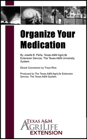 Organize Your Medication ebook by Texas A&M AgriLife Extension Service