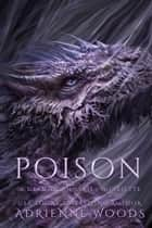 Poison ebook by Adrienne Woods