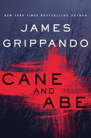 Cane and Abe ebook by James Grippando