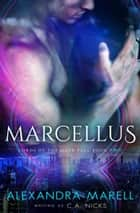 Lords Of The Dark Fall 2, Marcellus ebook by C A Nicks