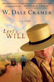Levi's Will ebook by W. Dale Cramer
