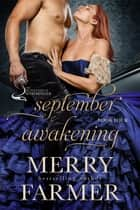 September Awakening ebook by Merry Farmer