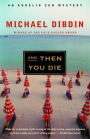 And Then You Die ebook by Michael Dibdin