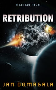 Retribution - Col Sec, #4 ebook by Jan Domagala