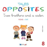 TALES OF OPPOSITES 8 - TWO BROTHERS AND A SISTER ebook by Mercé Viana Martínez