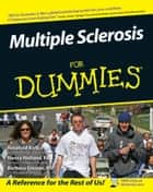 Multiple Sclerosis For Dummies ebook by Rosalind Kalb,Barbara Giesser,David L. Lander,Nancy Holland