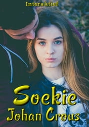 Soekie ebook by Johan Crous