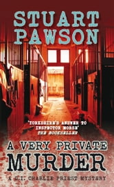 A Very Private Murder ebook by Stuart Pawson