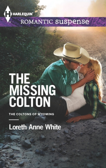 The Missing Colton ebook by Loreth Anne White