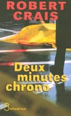 Deux minutes chrono ebook by Hubert TÉZENAS, Robert CRAIS