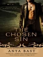 The Chosen Sin ebook by Anya Bast