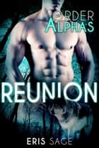 Reunion ebook by Eris Sage