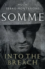 Somme ebook by Hugh Sebag-Montefiore