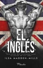 El inglés ebook by Ilsa Madden-Mills