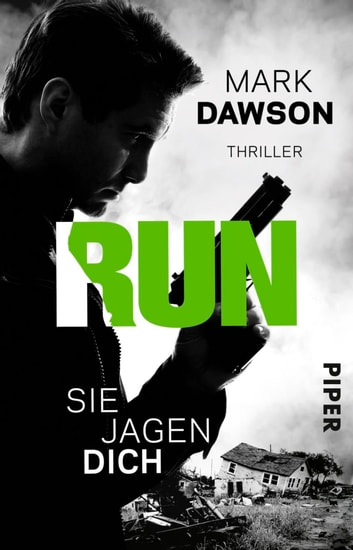 Run – Sie jagen dich - Thriller eBook by Mark Dawson