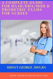 DHA/MOH/HAAD NCLEX REVIEW MATERIAL ebook by Shincy George