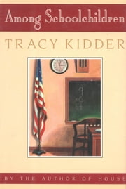 Among School Children ebook by Tracy Kidder