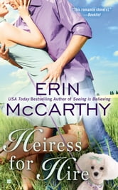 Heiress for Hire ebook by Erin McCarthy