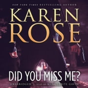 Did You Miss Me? audiobook by Karen Rose