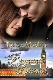 Remnants of Dreams ebook by Tricia McGill