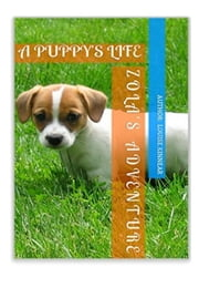 A Puppy's Life ebook by Louise Kinnear