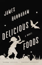 Delicious Foods, A Novel