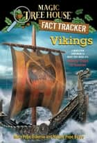 Vikings - A Nonfiction Companion to Magic Tree House #15: Viking Ships at Sunrise eBook by Mary Pope Osborne, Natalie Pope Boyce, Carlo Molinari
