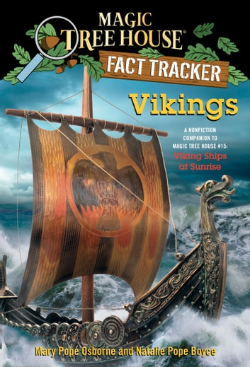 Vikings - A Nonfiction Companion to Magic Tree House #15: Viking Ships at Sunrise ebook by Mary Pope Osborne,Natalie Pope Boyce