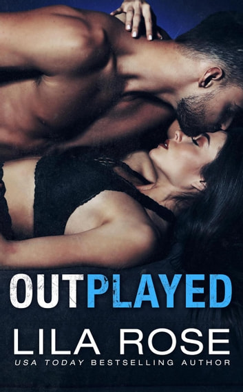 Outplayed ebook by Lila Rose