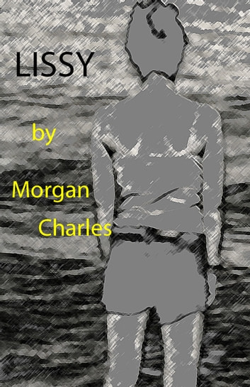 Lissy ebook by Morgan Charles