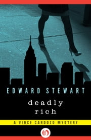 Deadly Rich ebook by Edward Stewart