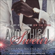 And This I Swear audiobook by Stephanie Nicole Norris
